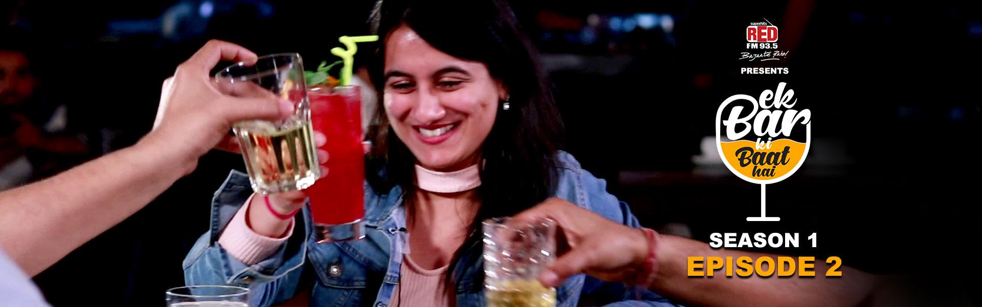 Ek Bar Ki Baat Hai | Ep 02 | S - 01 | Red Originals
